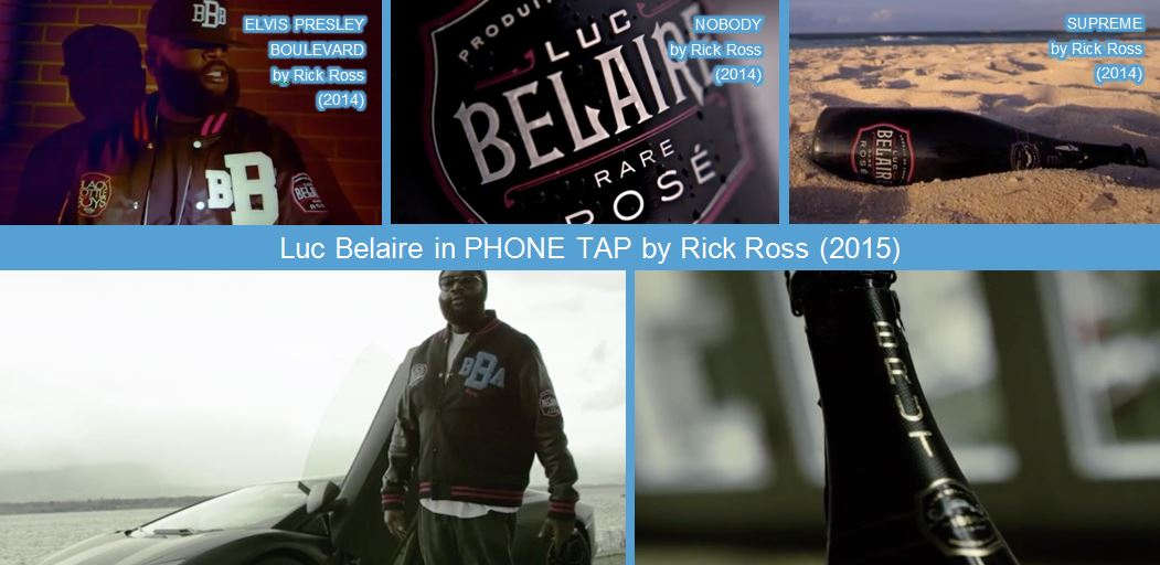 luc belaire in rick ross music videos