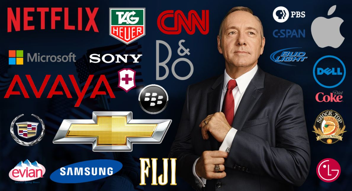 brands in house of cards netfliux, tag heuer, cnn, bang and olufsen, pbs, apple, dell, diet coke, shock top , blackberry, LG, fiji water, samsung, evian, cadillac, chevrolet, avaya, victorinox, sony, microsoft