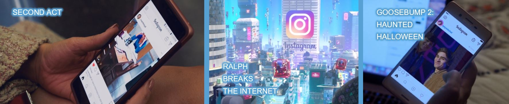 instagram product placement in 201 movies brand mentions dialogue concave brand tracking second act ralph breaks the internet goosebumps 2 haunted halloween